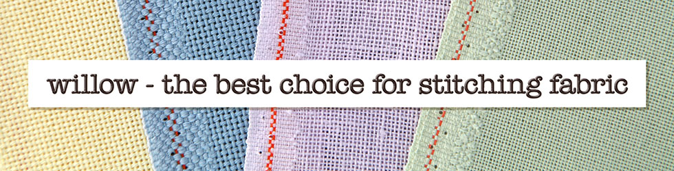 Willow - the best choice for stitching fabric