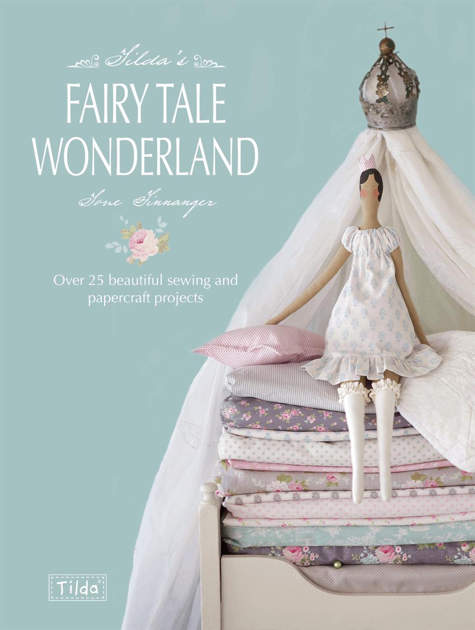 Tilda Fairy Tale Wonderland Book