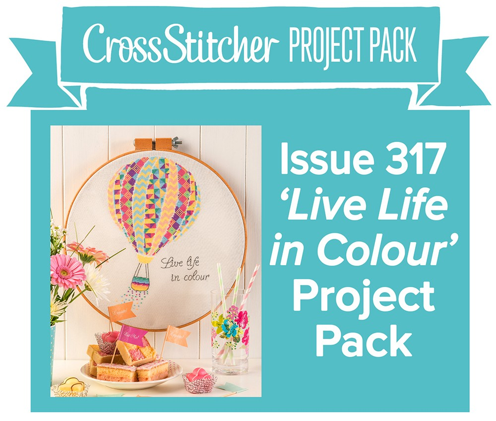 Cross Stitcher Project pack - Live Life in Colour Issue 317